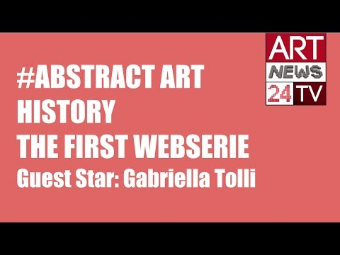 ABSTRACT PAINTINGS WITH MEANING: Gabriella Tolli & History of Abstract Art