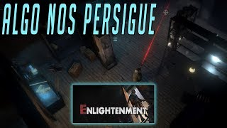 Algo nos persigue ... - Enlightenment