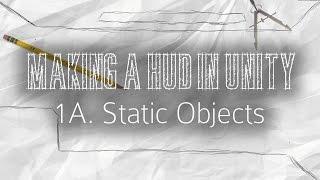 Hoe Maak je EEN HUD in de Eenheid - 1A: Statische Objecten