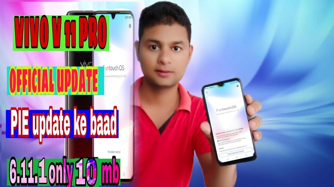 Vivo v11 pro official update 6 11 1 only 10 mb problem solved total