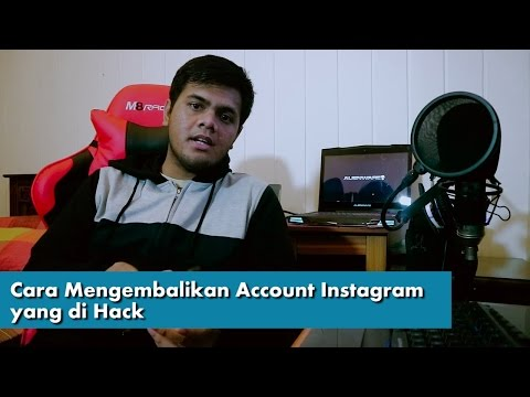 Cara Mengembalikan Account Instagram yang di Hack