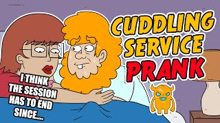 Cuddling Service Prank (animated) - Ownage Pranks