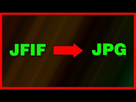 how-to-convert-a-jfif-file-to-a-jpeg-image---tutorial-(2019)