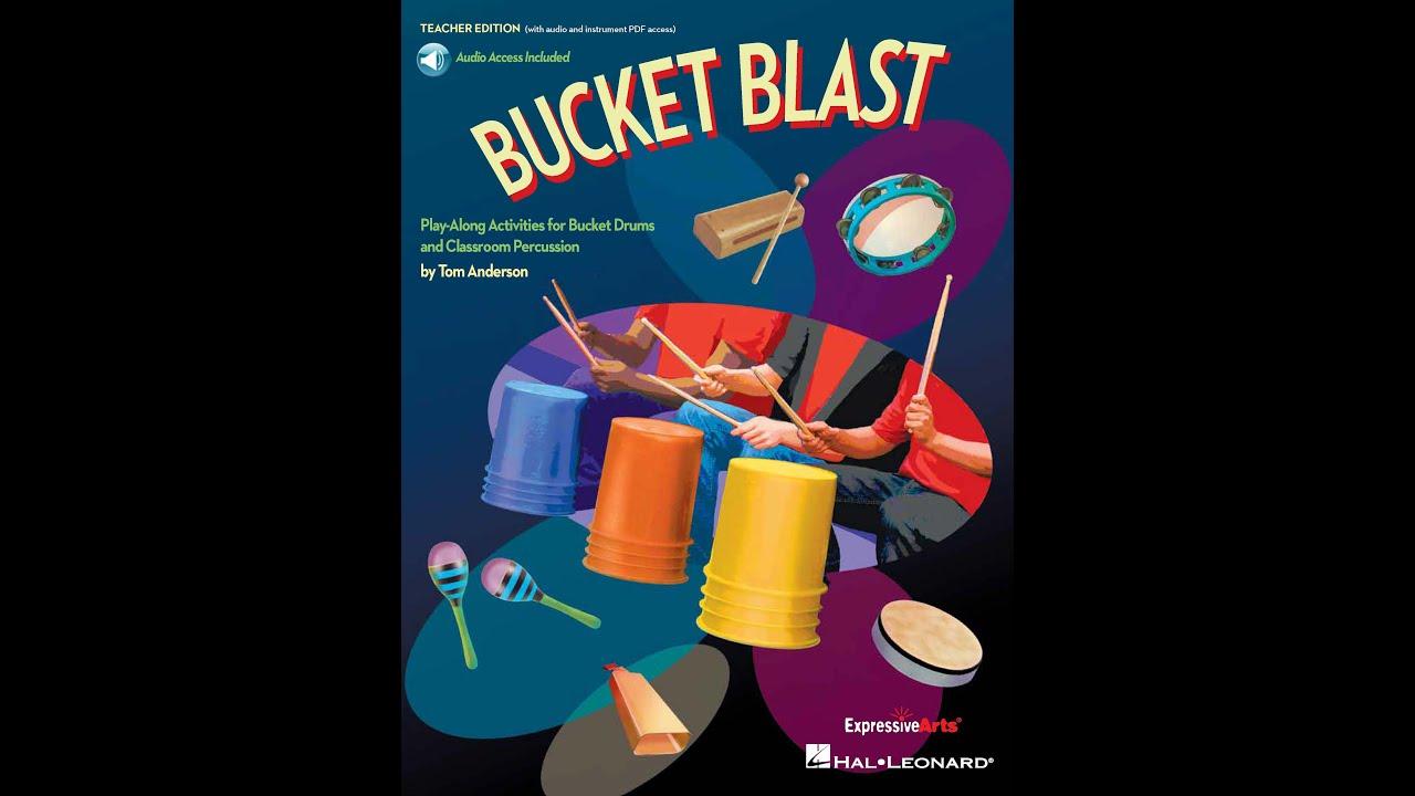 Bucket Blast – Arranged by Tom Anderson