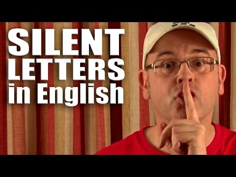 Silent letters in English - What are silent letters?  Lesson 71