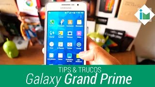 Tips y trucos del Samsung Galaxy Grand Prime