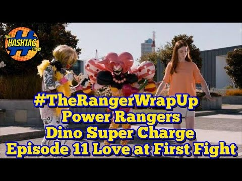 Love at First Fight | Power Rangers Dino Super Charge Review | Ranger Wrap Up