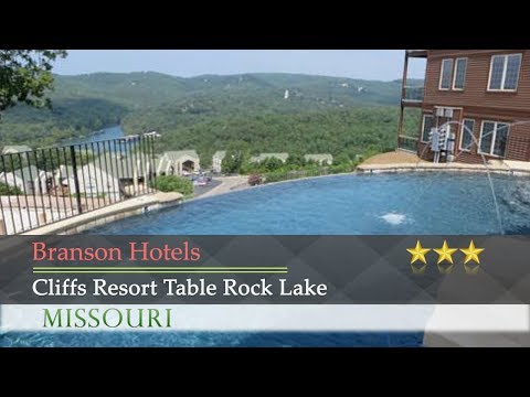 Cliffs Resort Table Rock Lake - Branson Hotels, Missouri