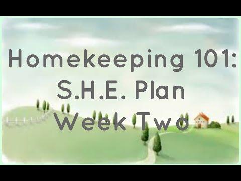 Homekeeping 101: S.H.E. Plan Week 2