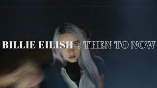 Download Billie Eilish: Then to Now