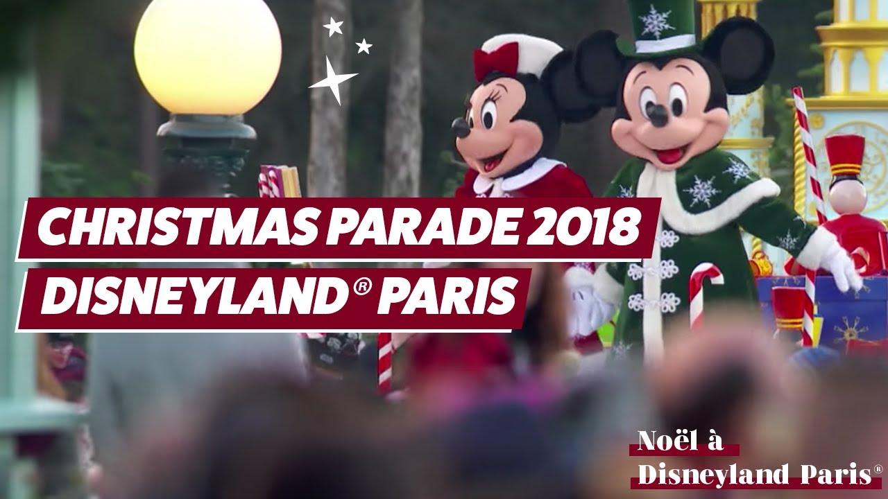 Image De Noel Walt Disney.Full Disney S Christmas Parade 2018 Disneyland Paris