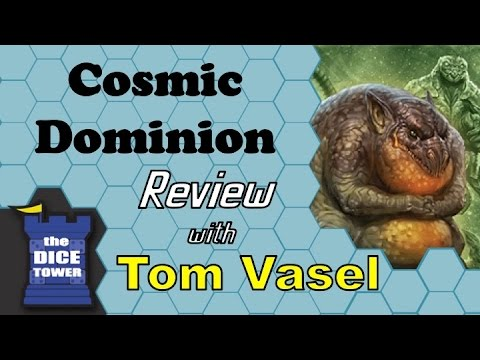 Cosmic Dominion Review - with Tom Vasel