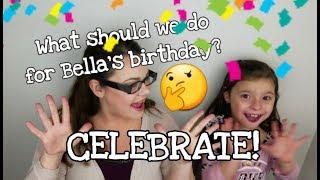 It's Bella's Birthday! Let's celebrate!