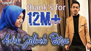 Gambar cover ADIK BERJILBAB BIRU - JIHAN AUDY feat WANDRA (Cover)
