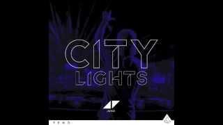 Avicii - City lights (Original Edit HQ)