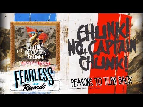 Chunk! No, Captain Chunk! -Reasons To Turn Back (Track 9)