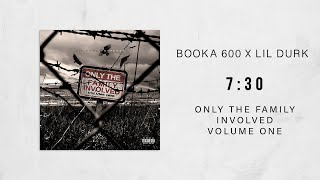 Lil Durk - 7:30 Ft. Booka 600 [Prod. JD On Tha Track] (Only The Family Involved)