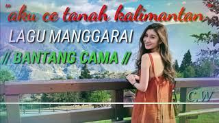 """MANTAP##LAGU MANGGARAI TERBARU√√""""""""""""BANTANG CAMA""""""""""""√√ AKU CE TANA KALIMANTAN //cover//Lagu manggarai"""