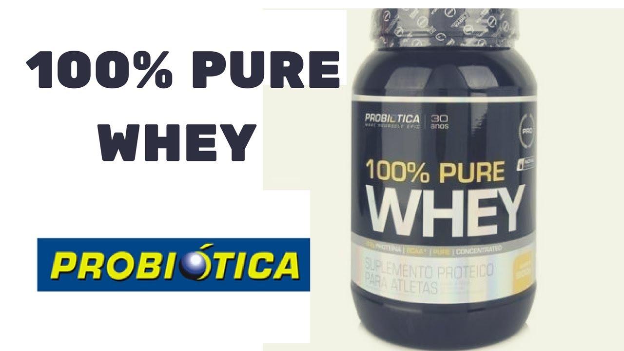 100% Pure Whey PROBIOTICA VALE APENA  - YouTube 930269ccb3c