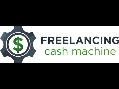 Freelancing Cash Machine - Eliminate The Learning Curve
