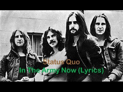 Status Quo - In The Army Now [Lyrics]