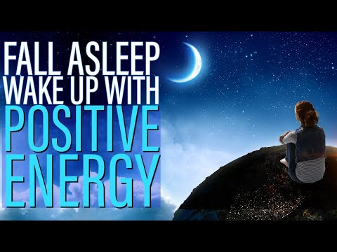 Fall Deeply Asleep and Wake Up with Positive Energy - 8 Hour Hypnosis