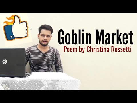 Goblin Market : Poem by Christina Rossetti in Hindi summary Explanation and full analysis