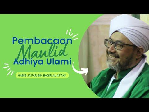 Pembacaan Maulid Adhiya Ulami Majelis Rasulallah SAW | Habib Ja'far