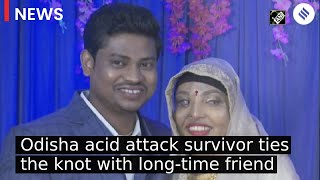 Odisha acid attack survivor Pramodini Roul ties knot with long time friend