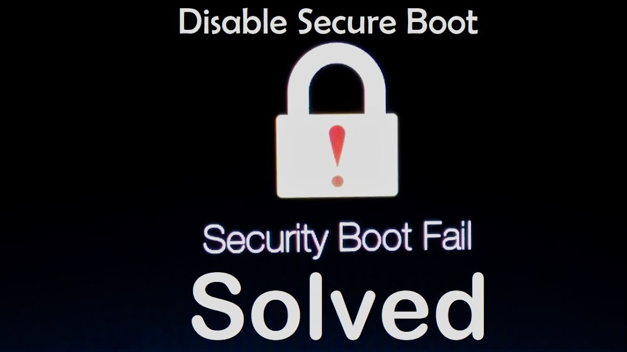 How to fix Security boot fail, Disable Secure Boot (Complete Tutorial)