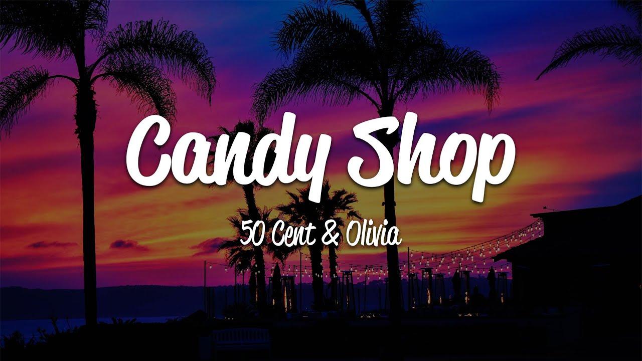 Download 50 Cent - Candy Shop (Lyrics) ft. Olivia