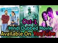 Oct-6 New Released South Hindi Dubbed Movie Available On YouTube (Part-1)