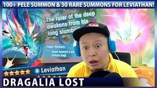 100+ Pele Summon & 30 Rare Summons For Leviathan! (Dragalia Lost)