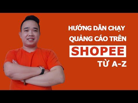 Giúp bạn bán 1000 đơn hàng mỗi ngày trên shopee -  CHẠY QUẢNG CÁO SHOPEE 2020