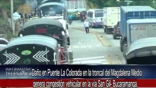 Daño en Puente La Colorada en la troncal del Magdalena Medio genera congestión vehicular