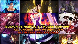 Bleach Vs Naruto 3.3 Mugen Mod Apk - All Characters(All Hidden Ultimate And Specials Attacks)