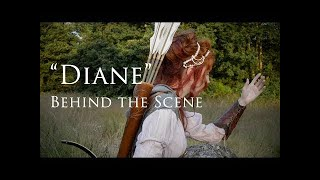 """Diane"" Behind the Scene of the creation"