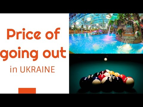 Price Of Going Out In Ukraine