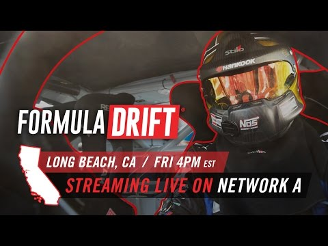 Formula DRIFT - Long Beach Live Stream