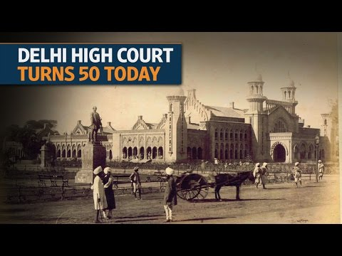 Delhi high court turns 50