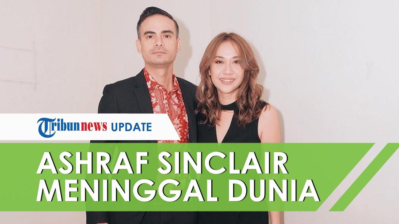 Suami BCL Ashraf Sinclair Meninggal Dunia pada 18 Februari 2020 Pagi
