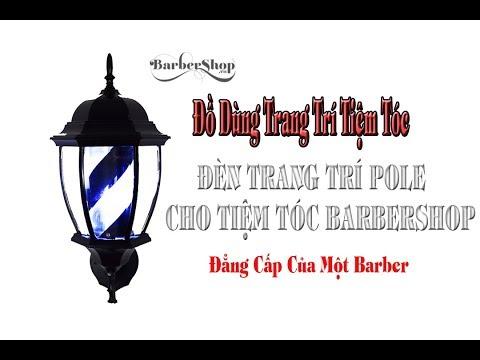 Đèn Barber Trang Trí Tiệm Tóc Tuyệt Đẹp