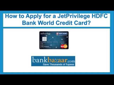 How to Apply for a JetPrivilege HDFC Bank World Credit Card ?