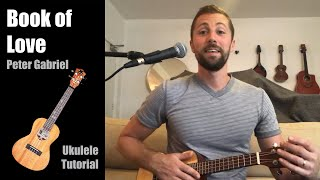 """Learn how to play """"book of love"""" by peter gabriel yourself following along this ukulele tutorial for a free music lesson with luke freeman as your ukul..."""