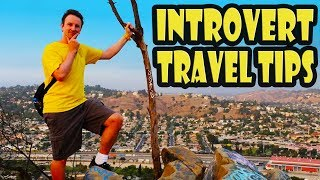 13 Travel Tips for INTROVERTS