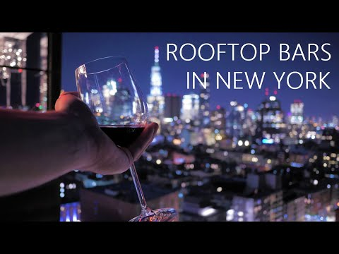 Good Rooftop Bars In New York City? We Found Three!