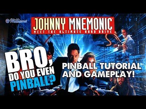 "Johnny Mnemonic pinball (Williams, 1995) 5/14/15 - ""Bro, do you even pinball?"""