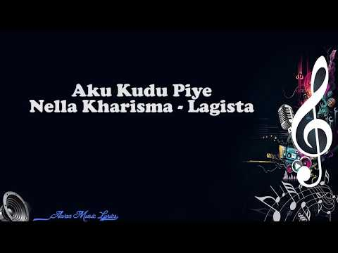 Aku Kudu Piye - Nella Kharisma Lagista (Video Lyrics)