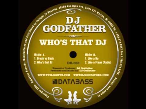 DJ Godfather - Like A Ho