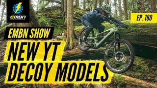 NEW E Bike Models From YT & Rapha MTB Clothing | EMBN Show Ep. 180